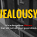 Rid yourself of jealousy